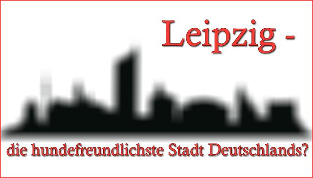 LeipzigHundefreundlichsteStadtDeutschlands-1 %Hundeblog